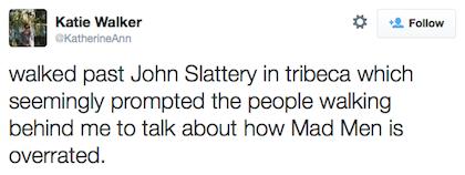 tweet John Slattery