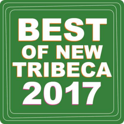 Best of New Tribeca 2017